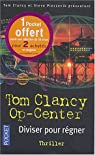Op-center, tome 7 : Diviser pour régner par Tom Clancy