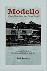 Modello, a Story of Hope for the Inner City and Beyond Paperback