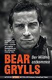 Der Wildnis entkommen: Die Geschichten meiner Vorbilder - wahre, spannende und tragische Begebenheiten an den entlegensten Orten der Erde