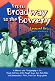 From Broadway to the Bowery, Leonard Getz, 0786425350