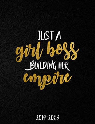 (Just A Girl Boss Building Her Empire 2019-2023: Black & Gold 5 Year Planner with 60 Months Spread View Calendar. Pretty Five Year Agenda, Organizer, Journal, Schedule Notebook and Business Planner.)