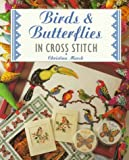 Birds and Butterflies in Cross Stitch, Christina Marsh, 1853914584
