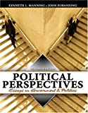 Political Perspectives : Essays on Government and Politics, Manning, Kenneth and Fobanjong, John, 075752172X