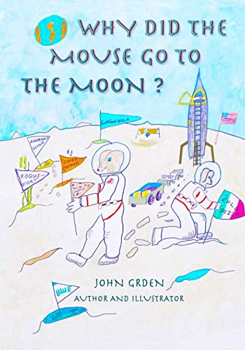 WHY DID THE MOUSE GO TO THE MOON?