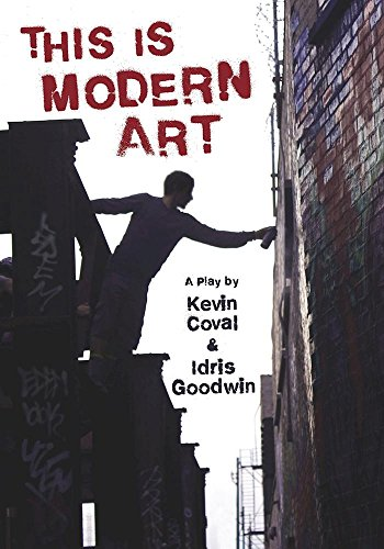 This Is Modern Art: A Play (BreakBeat Poets)