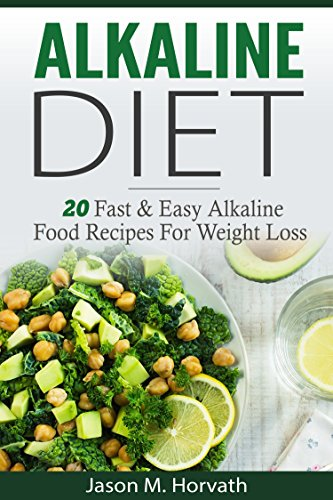 Alkaline diet for beginners 20 simple fast and easy alkaline food alkaline diet for beginners 20 simple fast and easy alkaline food recipes for effortless weight forumfinder Gallery