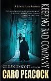 Keeping Bad Company (A Liberty Lane Mystery)