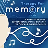 Therapy for Memory: Music Activity and Educational Program, Volume 1