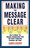 Making the Message Clear, James F. Eicher, 1555520480