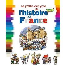 PETITE ENCYCLO DE L'HISTOIRE DE FRANCE (LA)
