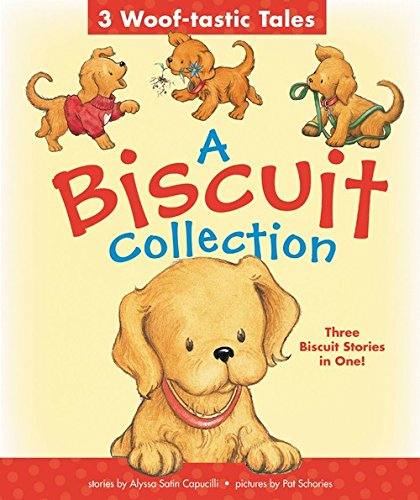 A Biscuit Collection: 3 Woof-tastic Tales: 3 Biscuit Stories in 1 Padded Board Book! (Biscuit Storybook)