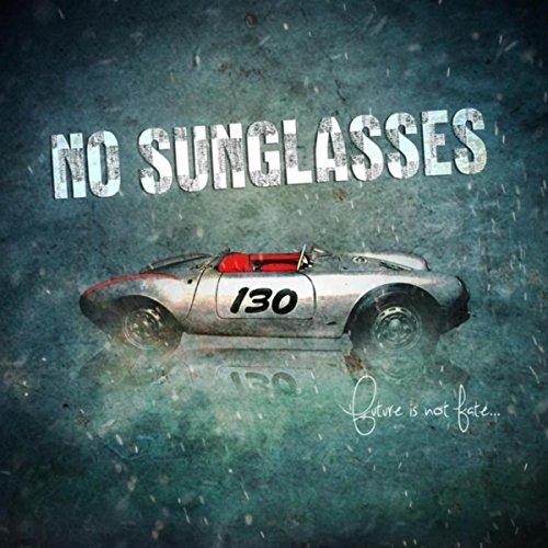 Future Is Not Fate - Future Sunglasses No