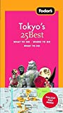 Fodor's Tokyo's 25 Best [With Pull-Out Map]
