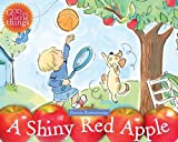 A Shiny Red Apple, Patricia Karatowicz, 0781441145