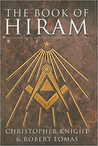 Book The Book of Hiram: Freemasonry, Venus, and the Secret Key to the Life of Jesus
