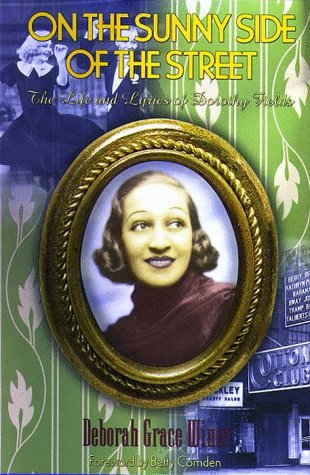 Pdf Memoirs On the Sunny Side of the Street: The Life and Lyrics of Dorothy Fields