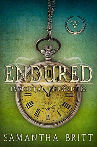 Endured (Immortal Chronicles Book 5)