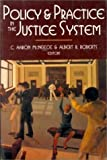 Policy and Practice in the Justice System, McNeese, C. Aaron and Roberts, Albert R., 0830414177