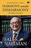 Harmony Amidst Disharmony: The Indian Framework (Arbitration Series – Volume 1)