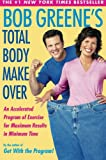 Product review for Bob Greene's Total Body Makeover
