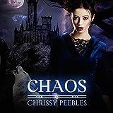 Chaos: The Crush Saga, Book 4