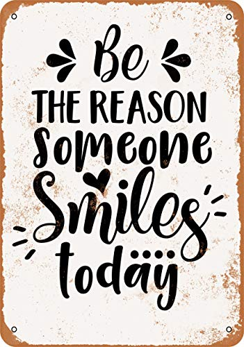Wall-Color 10 x 14 Metal Sign - Be The Reason Someone Smiles Today - Vintage Look