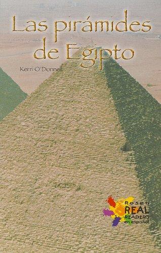 Download Las Piramides de Egipto/ The Pyramids of Egypt (Rosen Real Readers: Fluency) (Spanish Edition) PDF