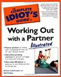 img - for Complete Idiot's Guide to Working Out with a Partner book / textbook / text book