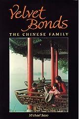 Velvet Bonds: The Chinese Family Paperback