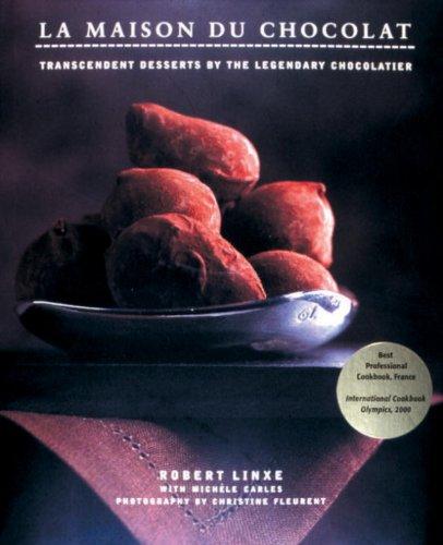 La Maison du Chocolat: Transcendent Desserts by the Legendary Chocolatier