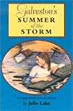 Galveston's Summer of the Storm, Julie Lake, 0875652727