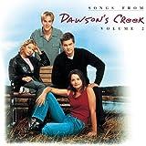Songs from Dawson's Creek, Vol. 2