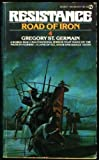 Road of Iron, Gregory St. Germain, 0451122313