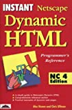 Instant Dynamic HTML Programmers Reference: Netscape Communicator 4 Edition