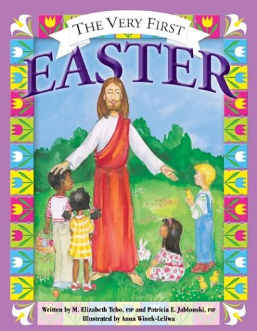 The Very First Easter (More for Kids)