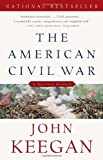 The American Civil War, John Keegan, 0307274934