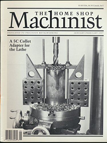 The Home Shop Machinist: A Stirling Powerd Tractor; A Low Cost Bead Blaster; A 5C Collet Adapter for the Lathe; Mounting Small Chucks and Faceplates (1997 Journal)