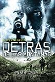 Detrás de las montañas (Spanish Edition)