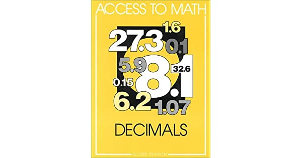 Access to Math: Decimals Se 96c : Globe: Amazon com