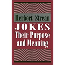 Jokes: Their Purpose and Meaning
