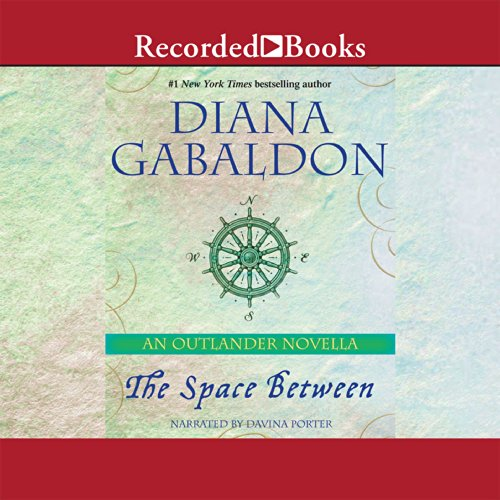 The Space Between: An Outlander Novella Audiobook [Free Download by Trial] thumbnail