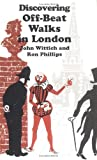img - for Discovering Off-Beat Walks in London (Shire Discovering) book / textbook / text book