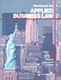 Applied Business Law, John E. Adamson and Norbert J. Mietus, 0538128712