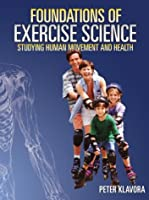Foundations of Exercise Science: Studying Human Movement and Health