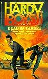 Dead on Target (Hardy Boys Casefiles #1)