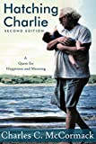 Hatching Charlie: A Quest for Happiness and Meaning