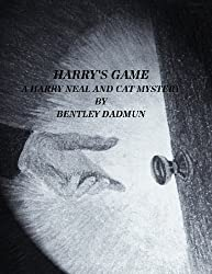 Harry's Game (The Harry Neal and Cat Mystery Series Book 8)