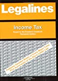 Legalines on Income Tax,- Keyed to Freeland 9780314159700
