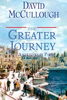 The Greater Journey: Americans In Paris 1416571779 Book Cover
