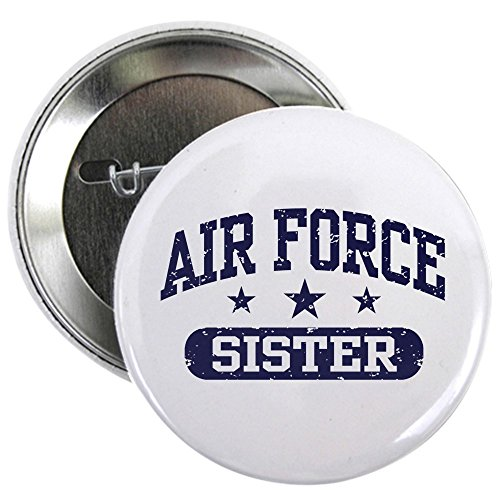 CafePress Air Force Sister 2.25